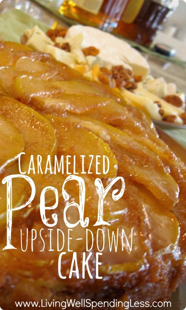Caramelized Pear Upside-Down Cake | Caramel Pear Cake Recipe | Upside Down Caramel Pear Cake | Upside-down Cake | Caramel Pear Cake