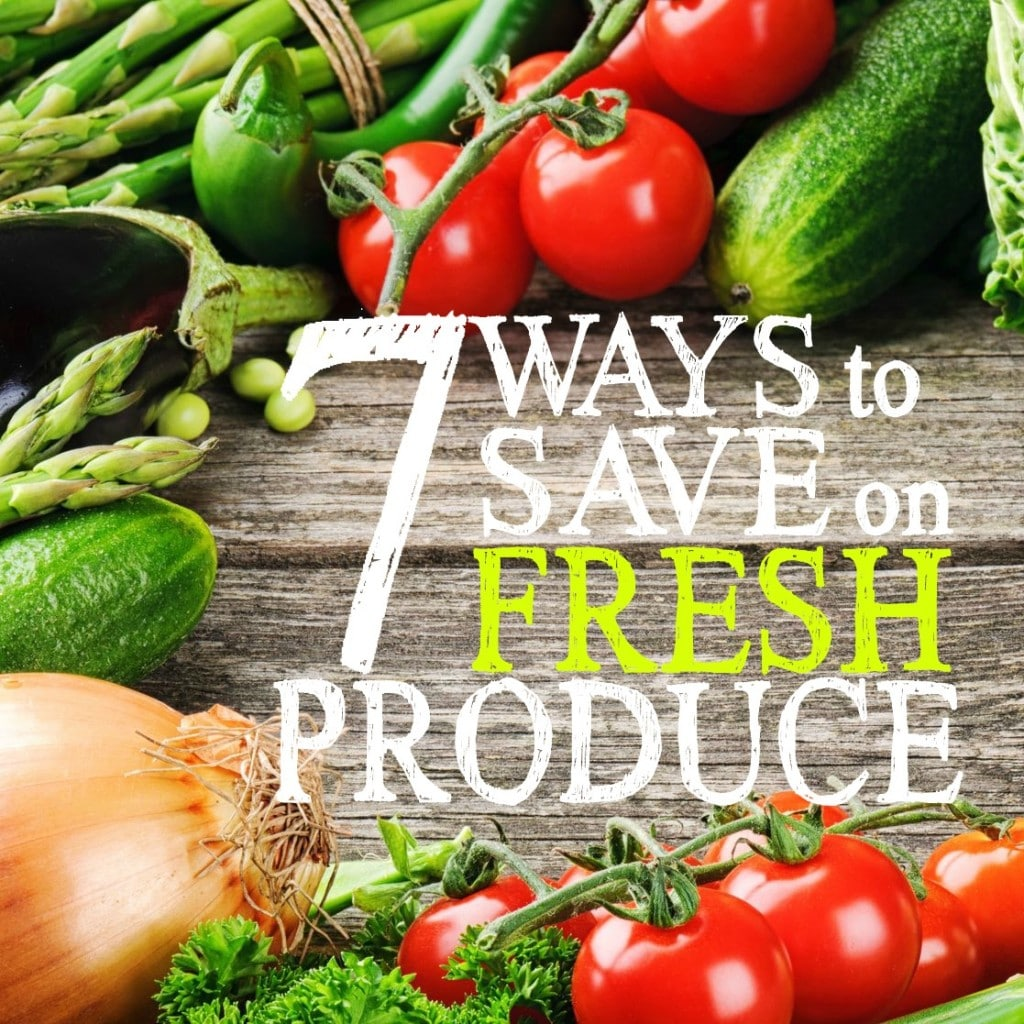 Ways to Save on Fresh Produce | Save Money Buying Fresh Produce | Storing Fruits and Vegetables | Buying Fresh Products