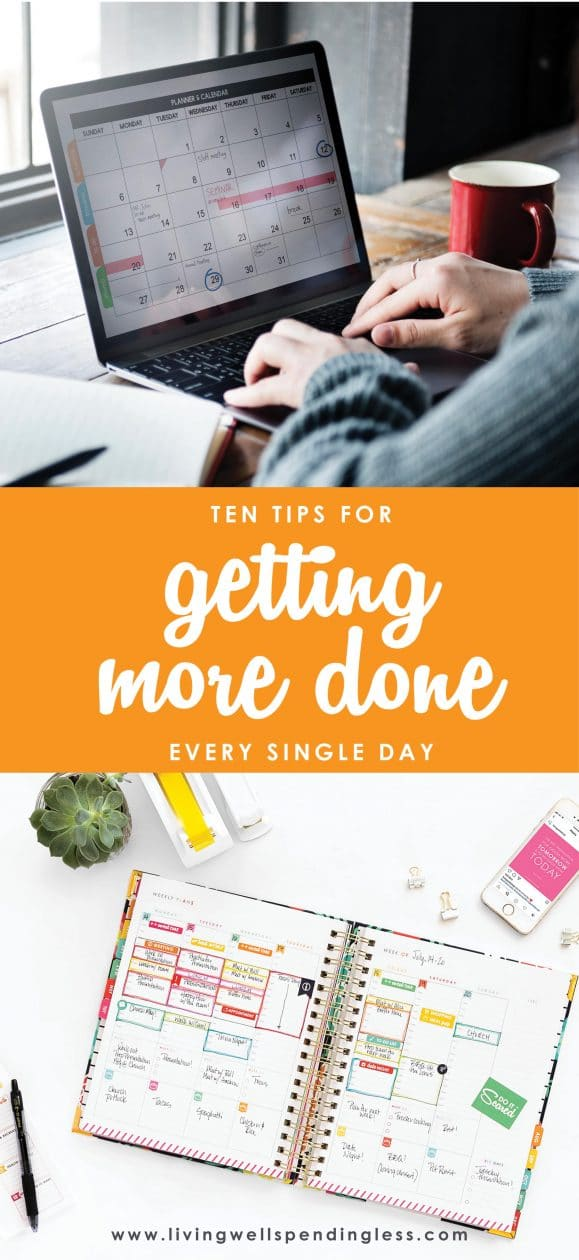 Ever feel like you are falling behind on your to-do list before you even begin? Don't miss these 10 great tips for getting more done every single day!