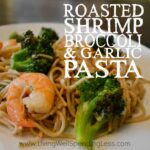 Roasted Shrimp Broccoli & Garlic Pasta Square