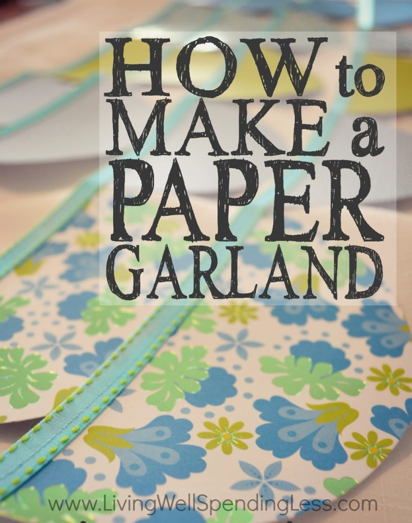 How to Make a Paper Garland Vertical 1