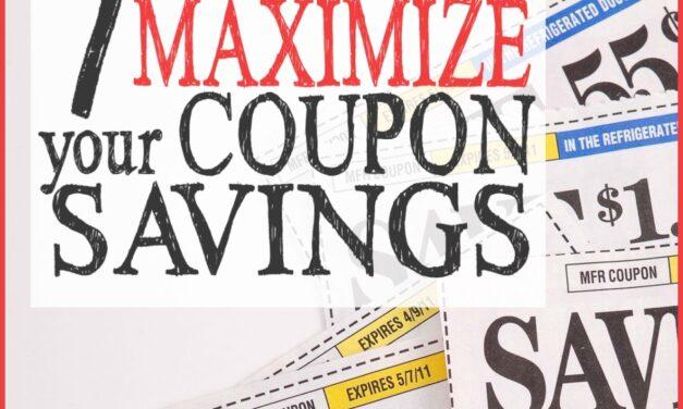 7 Ways to Maximize Your Coupon Savings