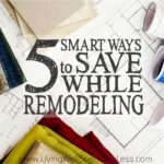 Smart Ways to Save While Remodeling Square