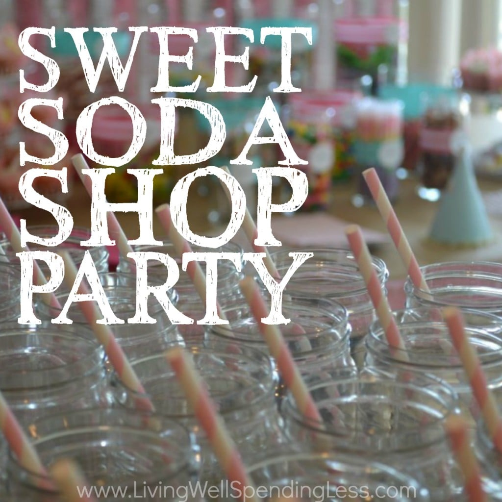 Sweet Soda Shop Party | Budget Friendly Sweet Shop Party Ideas | Party Inspirations | Sweet Sode Shop Party Theme | DIY PArty Crafts | DIY Party Decors