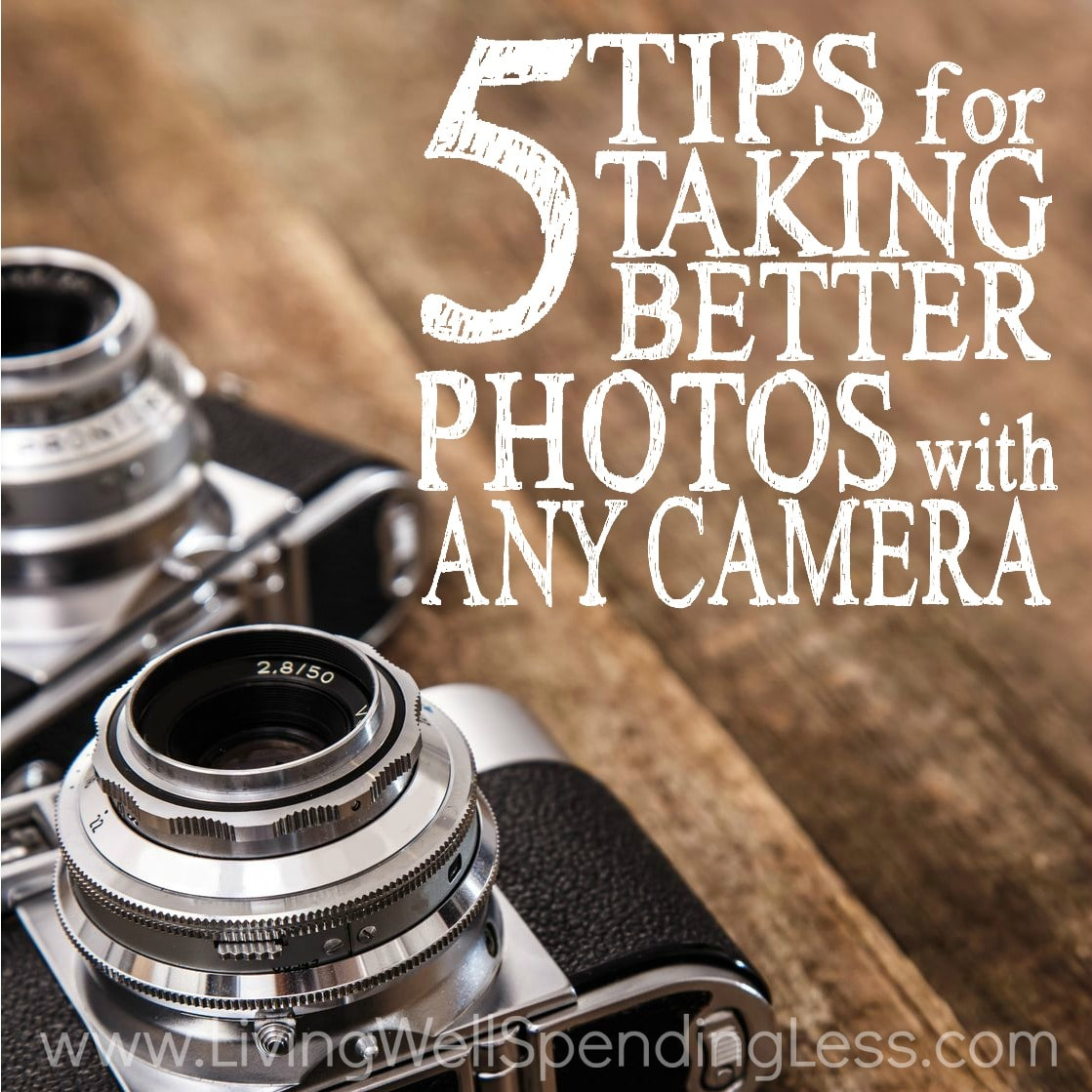 5 Simple Tips For Better People Pictures: 5 Tips For Taking Better Photos With Any Camera