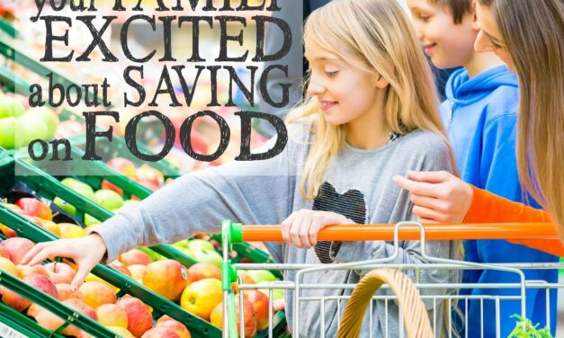 How to Get Your Family Excited About Saving on Food