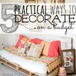 Practical Ways to Decorate on a Budget Square