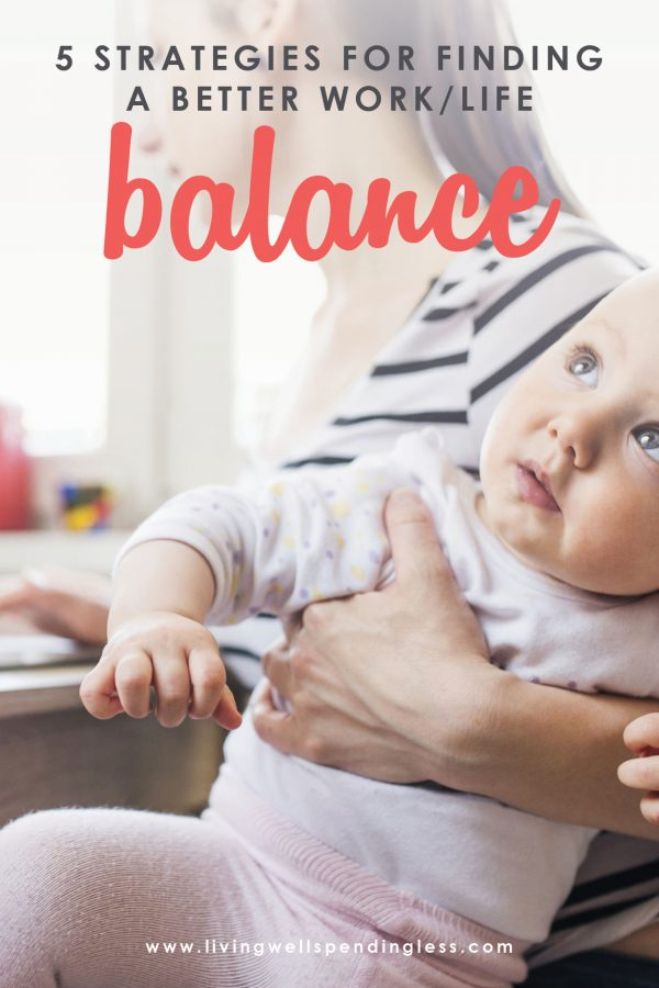 Ever feel like you are juggling too many balls? Don't miss these 5 strategies for finding a better work/life balance. It is must-read encouragement for the busy mom who's trying to do it all!