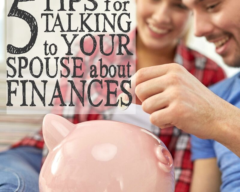 5 Tips for Talking to Your Spouse About Finances