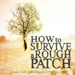 How to Survive a Rough Patch Square 1