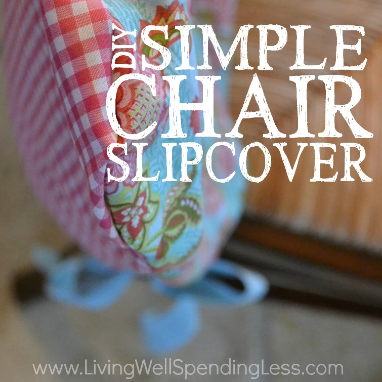 Change the look of your room or add an extra touch to a party with this DIY Simple Chair Slipcover Tutorial!