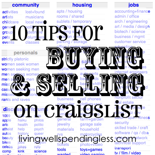 ten tips for buying selling on craigslist living well spending less. Black Bedroom Furniture Sets. Home Design Ideas
