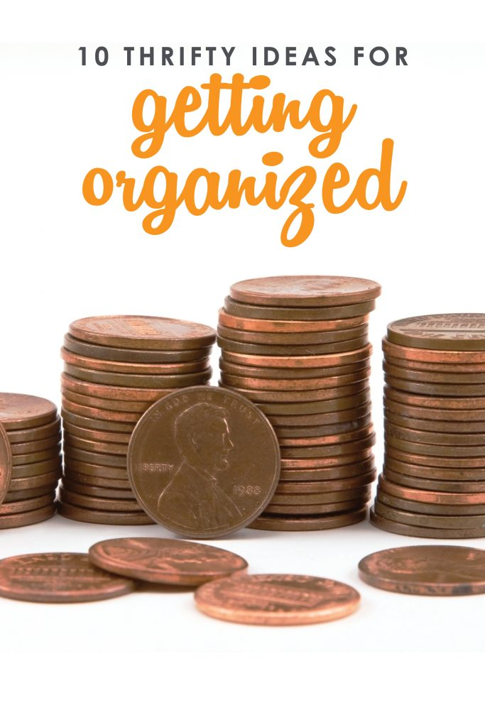 Overwhelmed with too much stuff and not enough space? Check out these 10 thrifty ideas for getting organized to get you started!