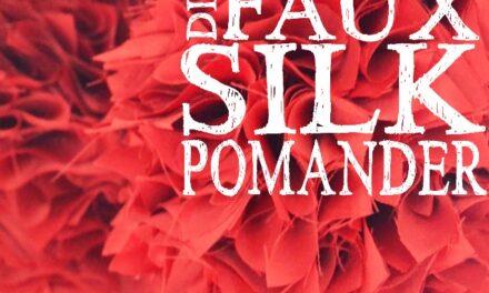 DIY Faux Silk Pomander