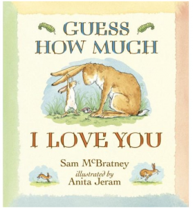 You can never go wrong with a classic. Guess How Much I Love You is a must-have in any library!