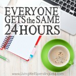 Everyone Gets the Same 24 Hours Square 1