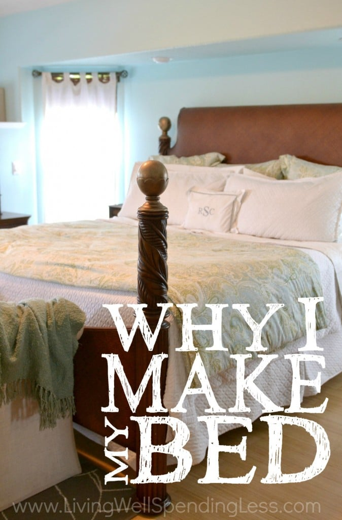 Why I Make My Bed