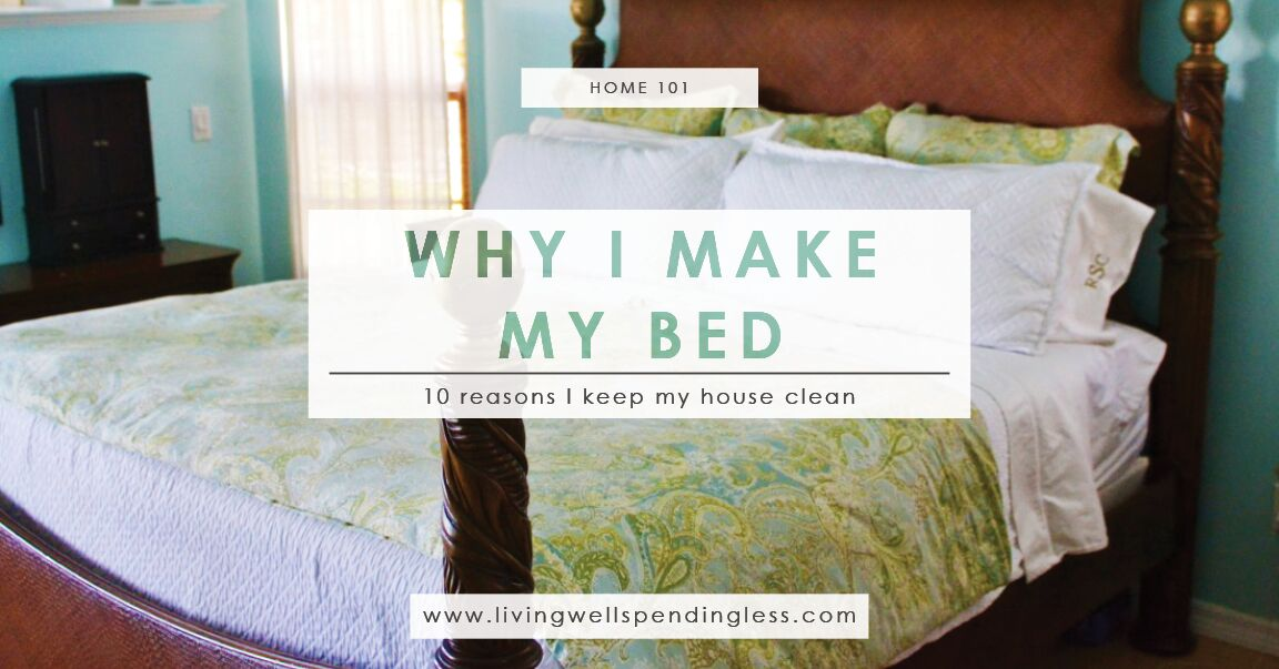 How To Keep My House Clean why i make my bed |10 reasons i keep my house clean
