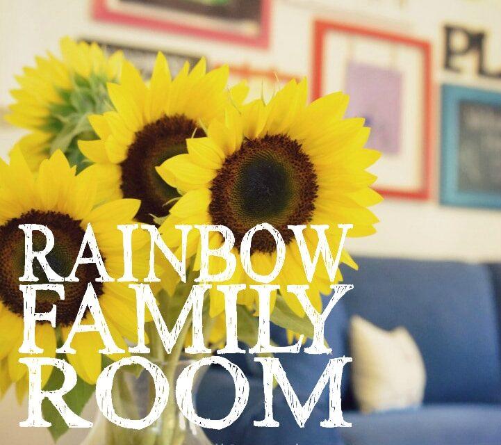 Our Rainbow Family Room