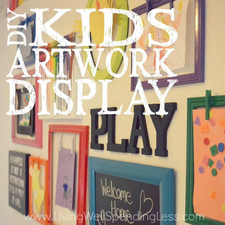 DIY Kids Artwork Display Ideas | Living Well Spending Less®