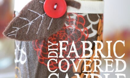 DIY Fabric Covered Candle