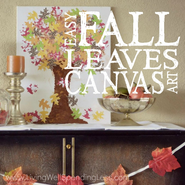 Art Ideas With Leaves: Kid-Friendly DIY Fall Canvas Art