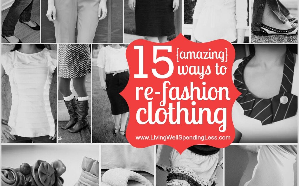 Re-Fashion Your Clothes {Day 15}