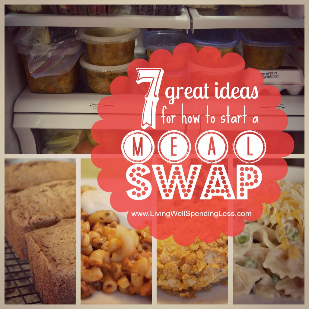 7 Great Ideas to Meal Swap