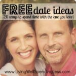 Free Date Ideas--20 ways to spend time with the one you love #31days of living well & spending zero #free #date #ideas