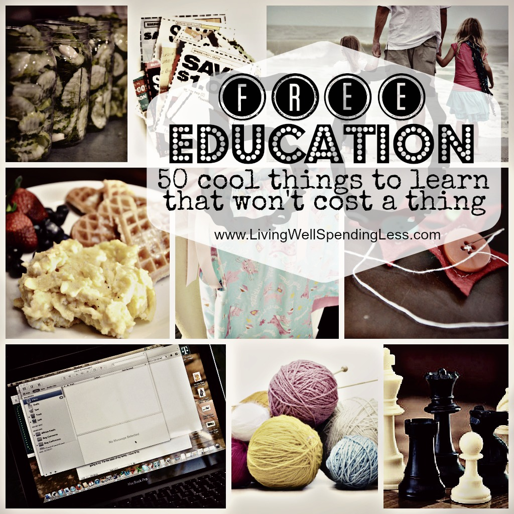 Get a Free Education | Sewing 101 | How To Knit | How to Crochet | Photography Lessons | Cooking and Baking for Beginners | Self Improvement | Computer Hacks | Home Improvement | Home Management Skills