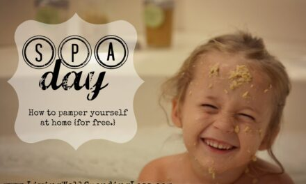 Have a Spa Day at Home {Day 20}