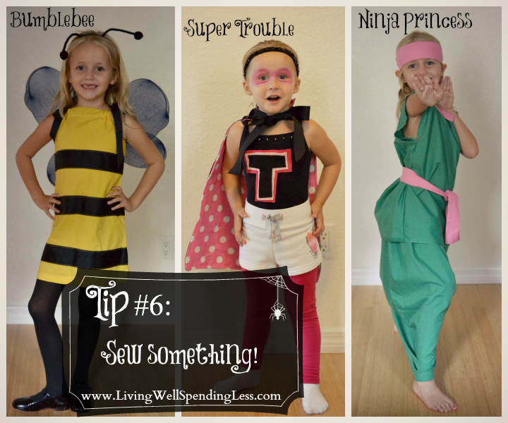Sew something for your kid's Halloween costume and throw something together with what you have.