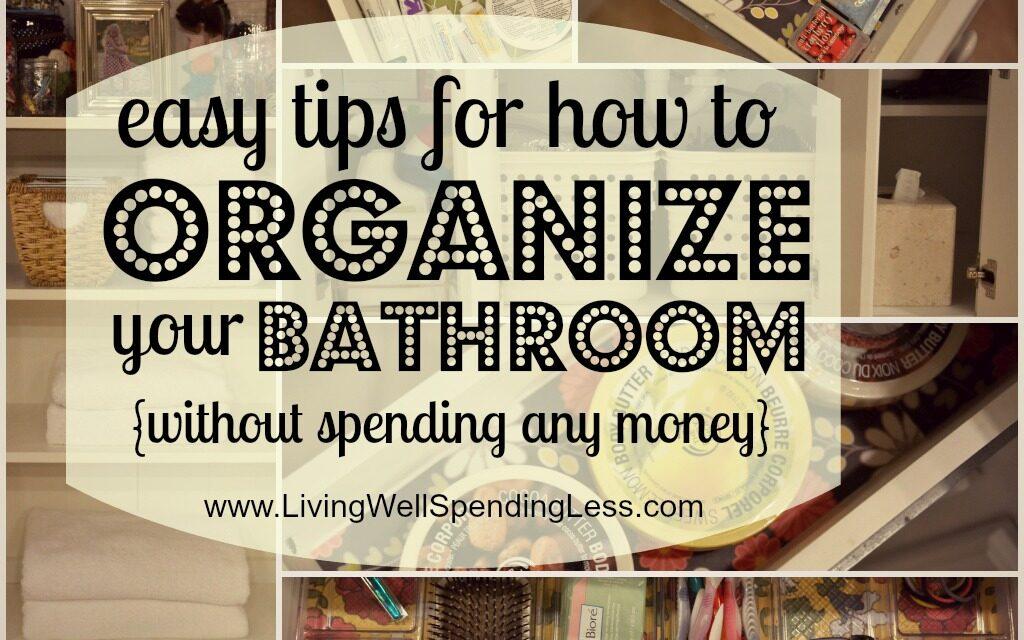 Organize Your Bathroom {Day 13}