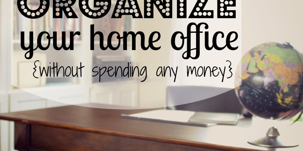 Organize Your Home Office {Day 11}