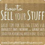 how to sell your stuff great tips for selling items via craigslist ebay facebook or garage. Black Bedroom Furniture Sets. Home Design Ideas