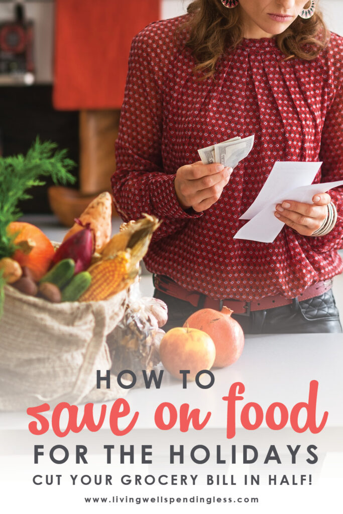Need help keeping your holiday spending in check this year? Don't miss these awesome tips for how to plan your holiday menus & shopping list. This post can literally help cut your Thanksgiving & Christmas food bills in half (completely painlessly!) #thanksgivingsavings #holiday #holidayspending #holidaybudget #saveonfood #savingmoney #budgettips #budgeting #holidayspending