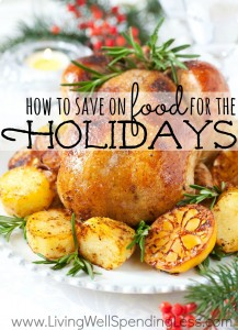 Save on Food for the Holidays   Living Well Spending Less®