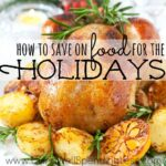 How to save on food for the holidays