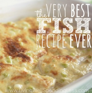 The Very Best Fish Recipe Ever | Easy Broiled Fish Recipe | Easy Fish Recipe | Best Fish Recipe | Creamy Parmesan Fish