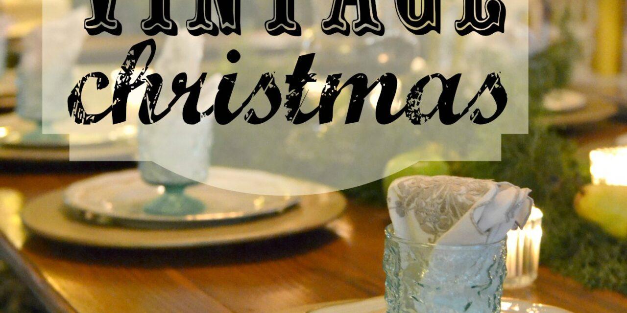 A Naturally Vintage Christmas