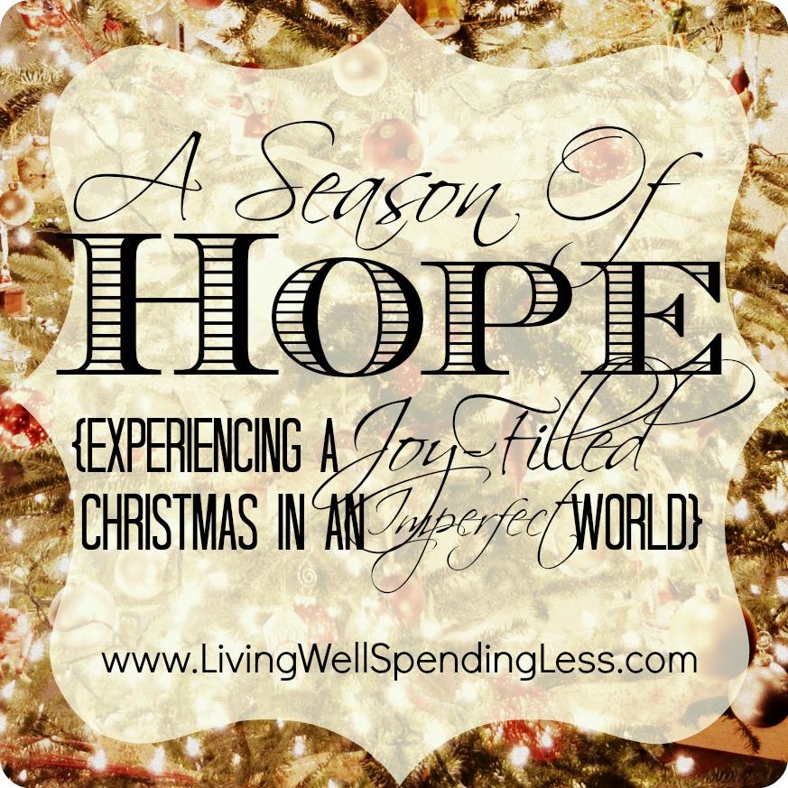 A Season of Hope - Living Well Spending Less®