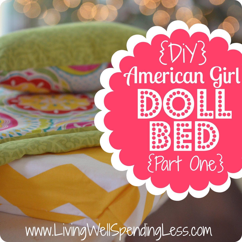 Diy American Girl Doll Bed Living Well Spending Less