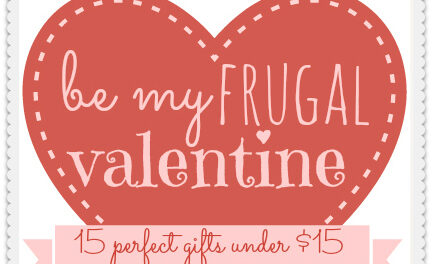 Be My Frugal Valentine 2013: 15 Fabulous Gifts Under $15
