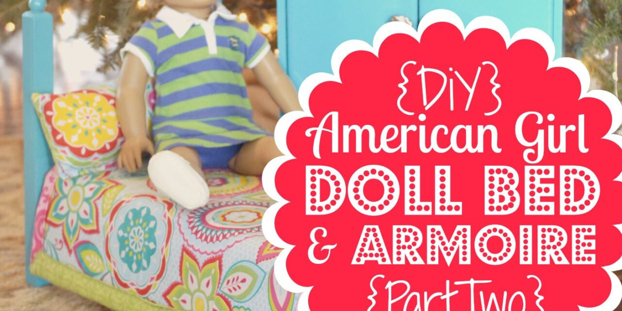 DiY American Girl Doll Bed, Part 2