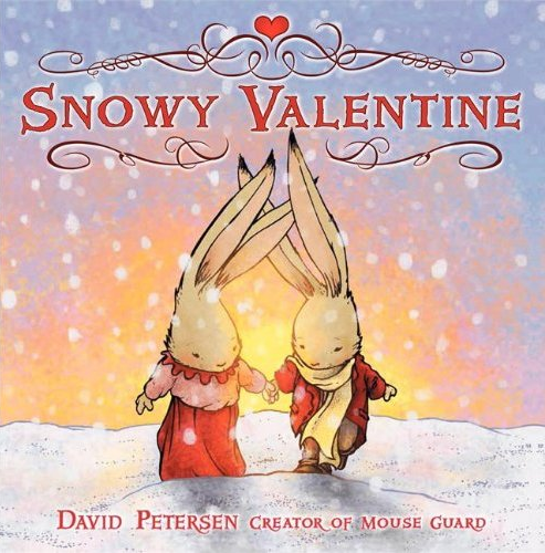 Snowy Valentine Kid's Book by David Petersen | 15 Awesome Valentine Gift Ideas Under $15