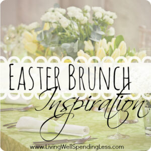 Easter Brunch Inspiration | Easter Brunch Recipes | Easter Menu Tips | Brunch Ideas