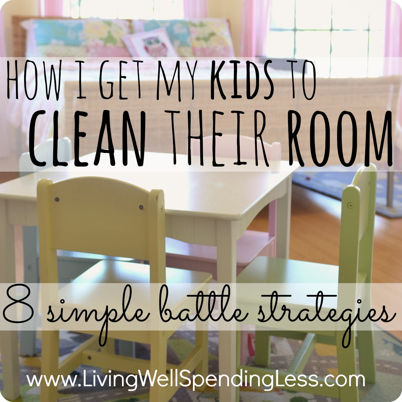 how i get my kids to clean their room cleaning