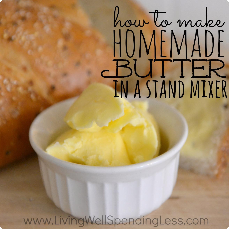 How to Make Homemade Butter - Living Well Spending Less®
