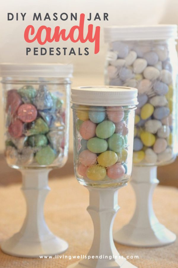 Diy Mason Jar Candy Pedestals Easy Pastel Party Decorations