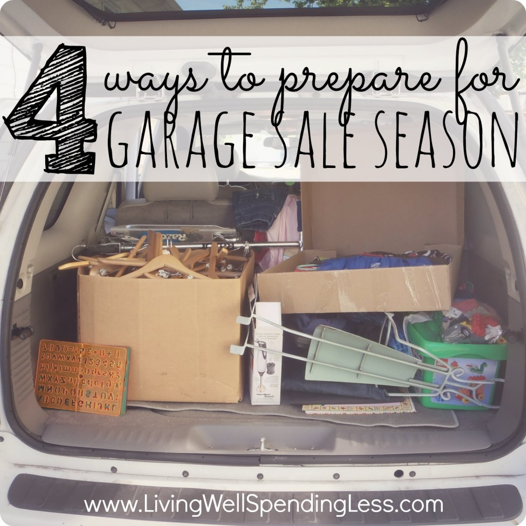 4 ways to prepare for garage sale season